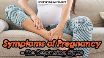 Symptoms of Pregnancy – the Beginning Signs